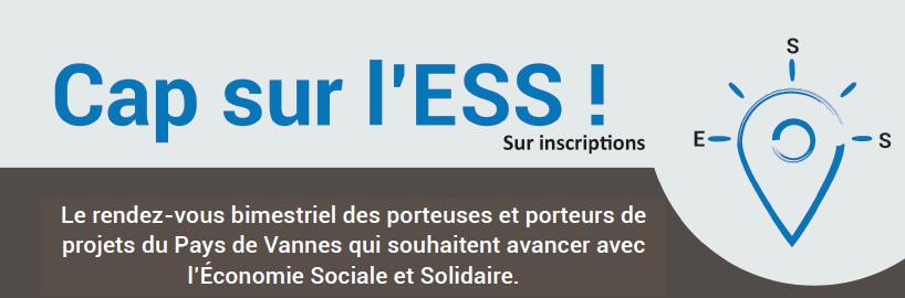 Jeudi 13 février de 14h à 17h: Cap sur l'ESS, le RDV des porteurs de projets du Pays de Vannes