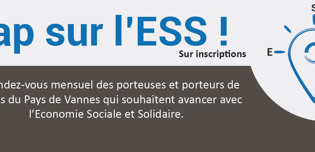 CAP sur l'ESS, le rendez vous pour les porteuses et porteurs de projet ESS du Pays de Vannes!
